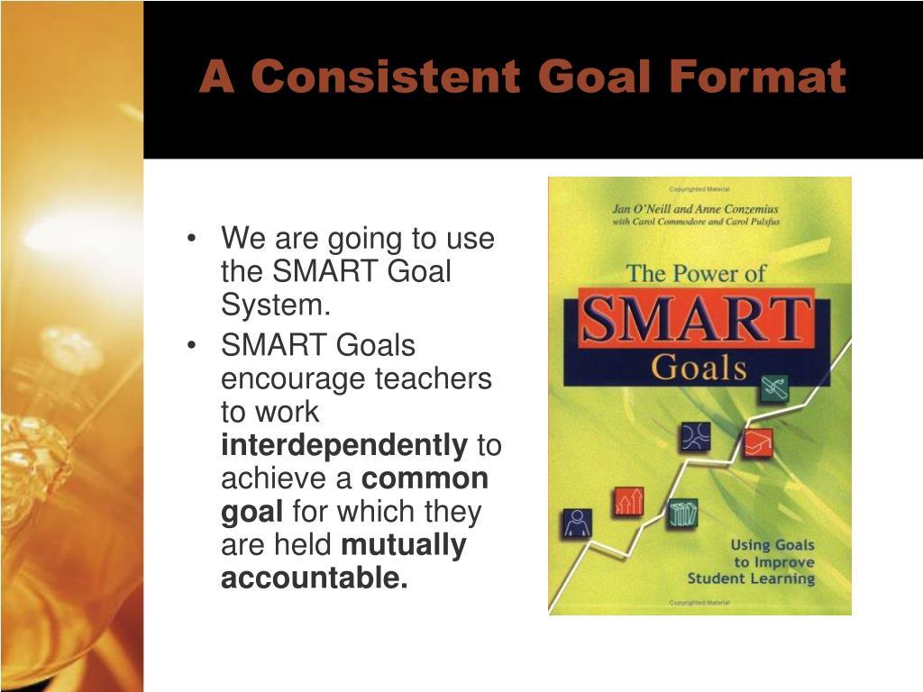 A Consistent Goal Format