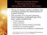 course learning teams meeting structure designing effective meetings