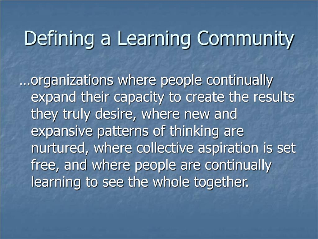 Defining a Learning Community