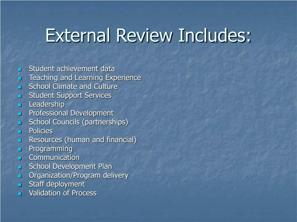 External Review Includes: