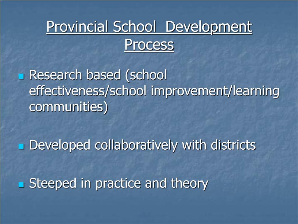Provincial School  Development  Process