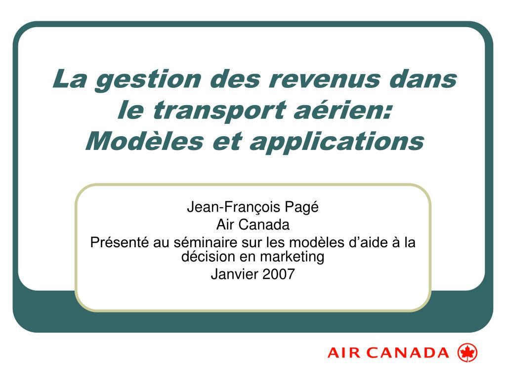 La gestion des revenus dans le transport aérien: