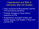 hypertension and risk of dementia mid life studies
