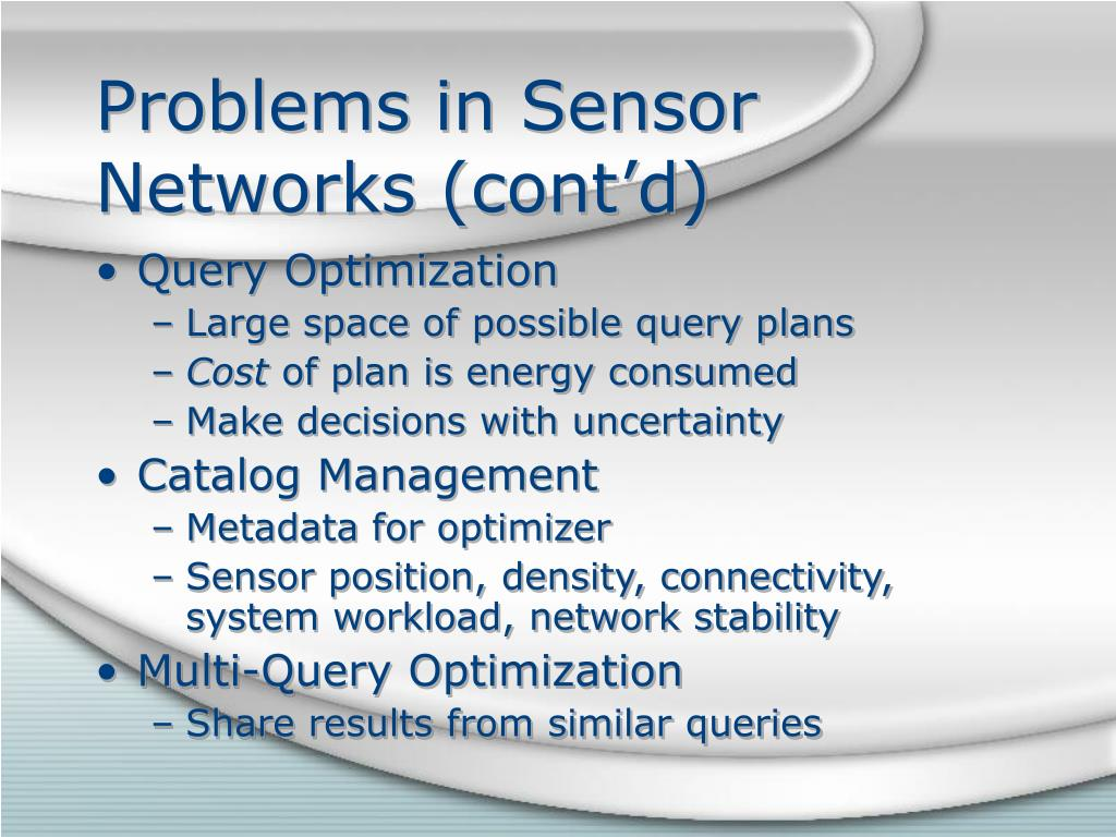 Problems in Sensor Networks (cont'd)