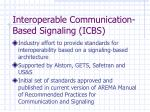 interoperable communication based signaling icbs
