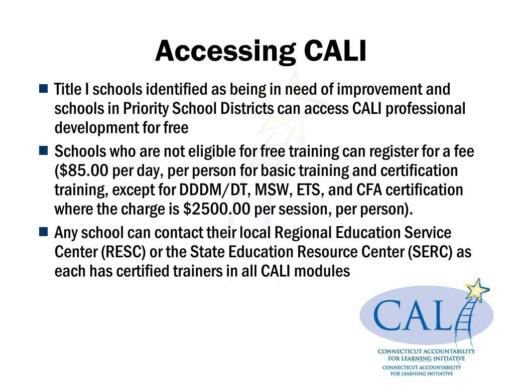 Accessing CALI