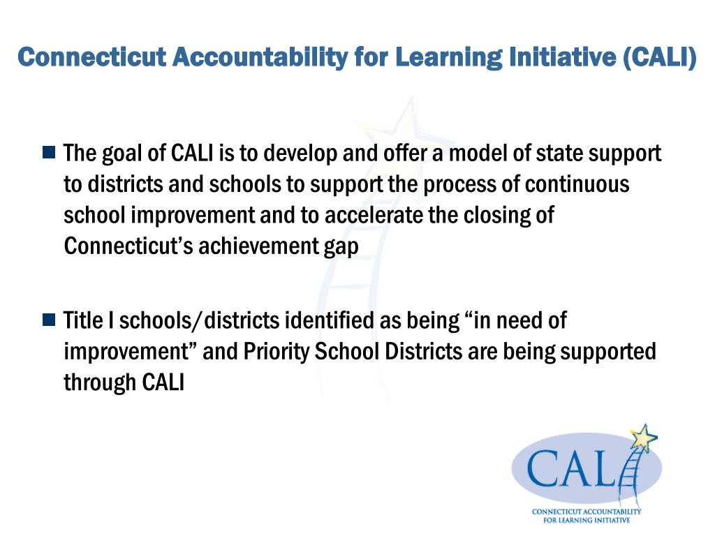 Connecticut Accountability for Learning Initiative (CALI)