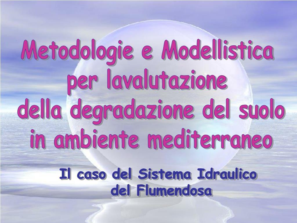 Metodologie e Modellistica