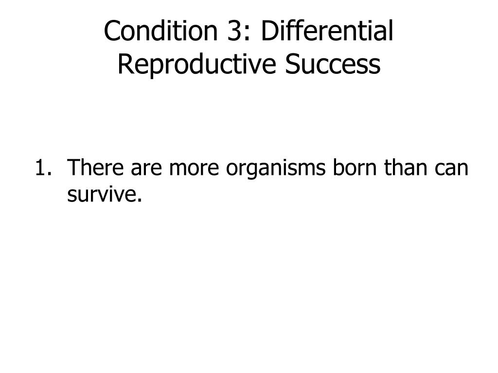 Condition 3: Differential Reproductive Success
