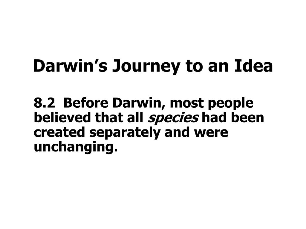 Darwin's Journey to an Idea