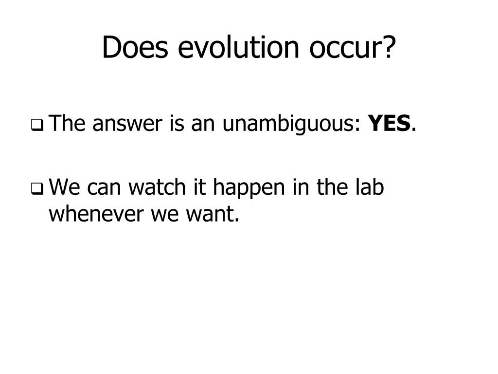 Does evolution occur?