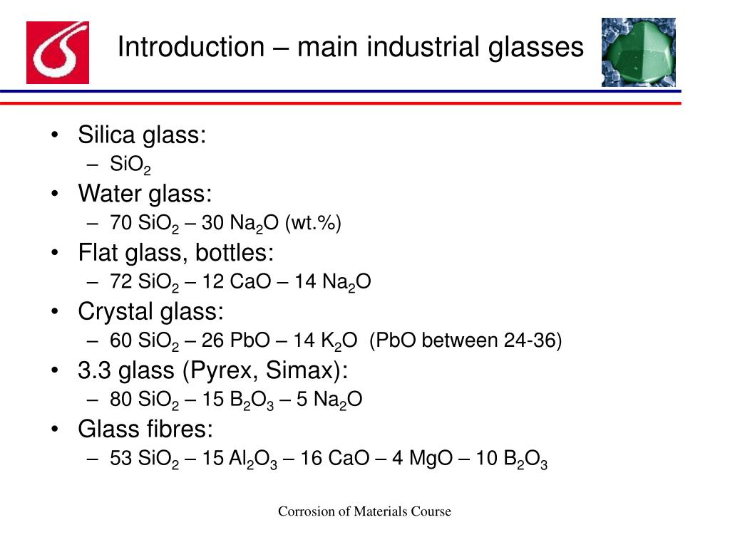 Introduction – main industrial glasses
