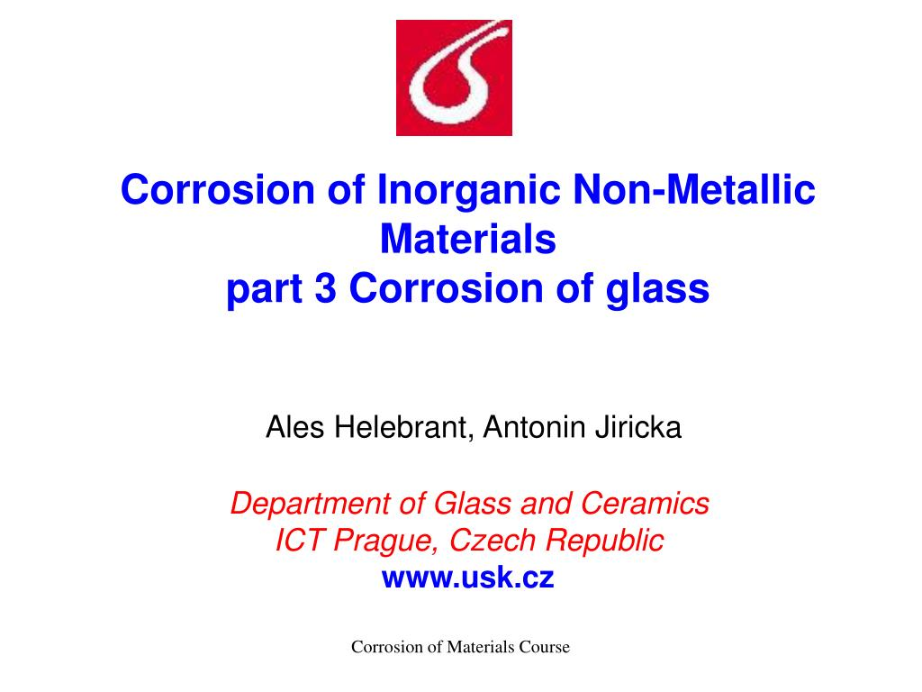 Corrosion of Inorganic Non-Metallic Materials