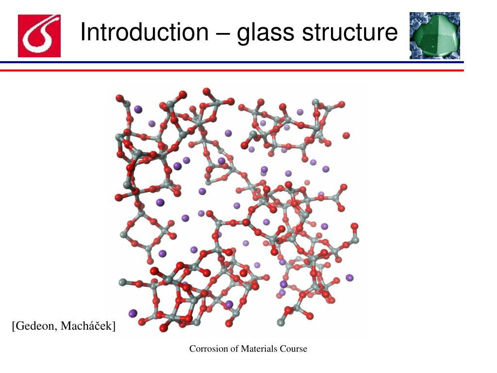 Introduction – glass structure