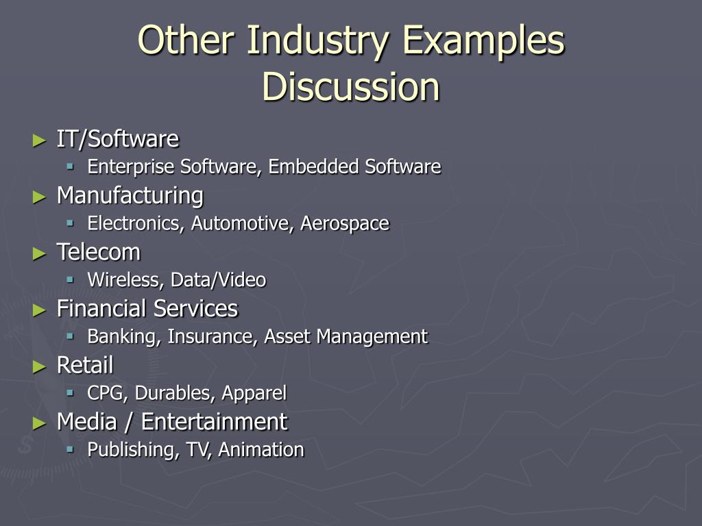 Other Industry Examples