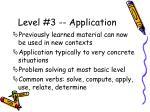 level 3 application