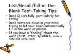 list recall fill in the blank test taking tips