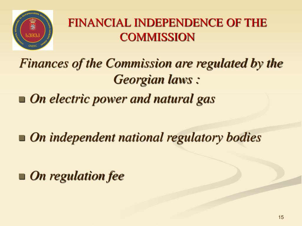 FINANCIAL INDEPENDENCE OF THE COMMISSION