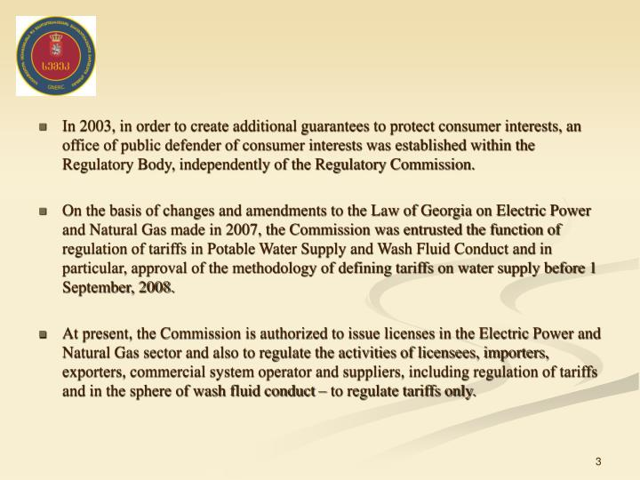 In 2003, in order to create additional guarantees to protect consumer interests, an office of public...