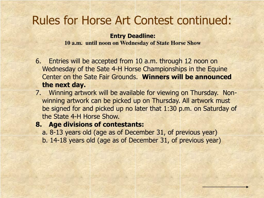 Rules for Horse Art Contest continued: