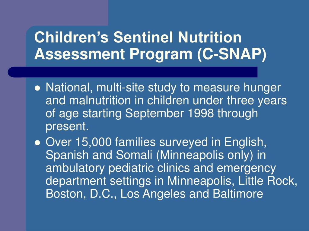Children's Sentinel Nutrition Assessment Program (C-SNAP)