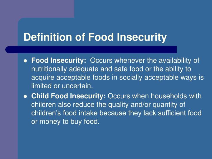 Definition of food insecurity l.jpg