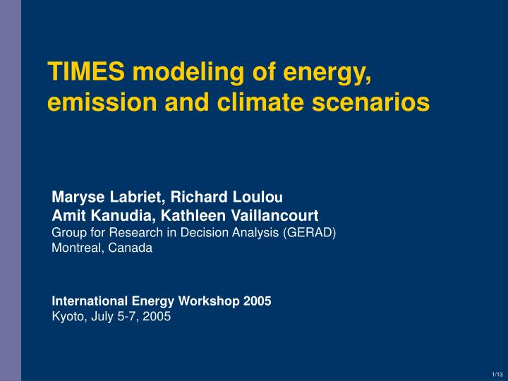 Times modeling of energy emission and climate scenarios
