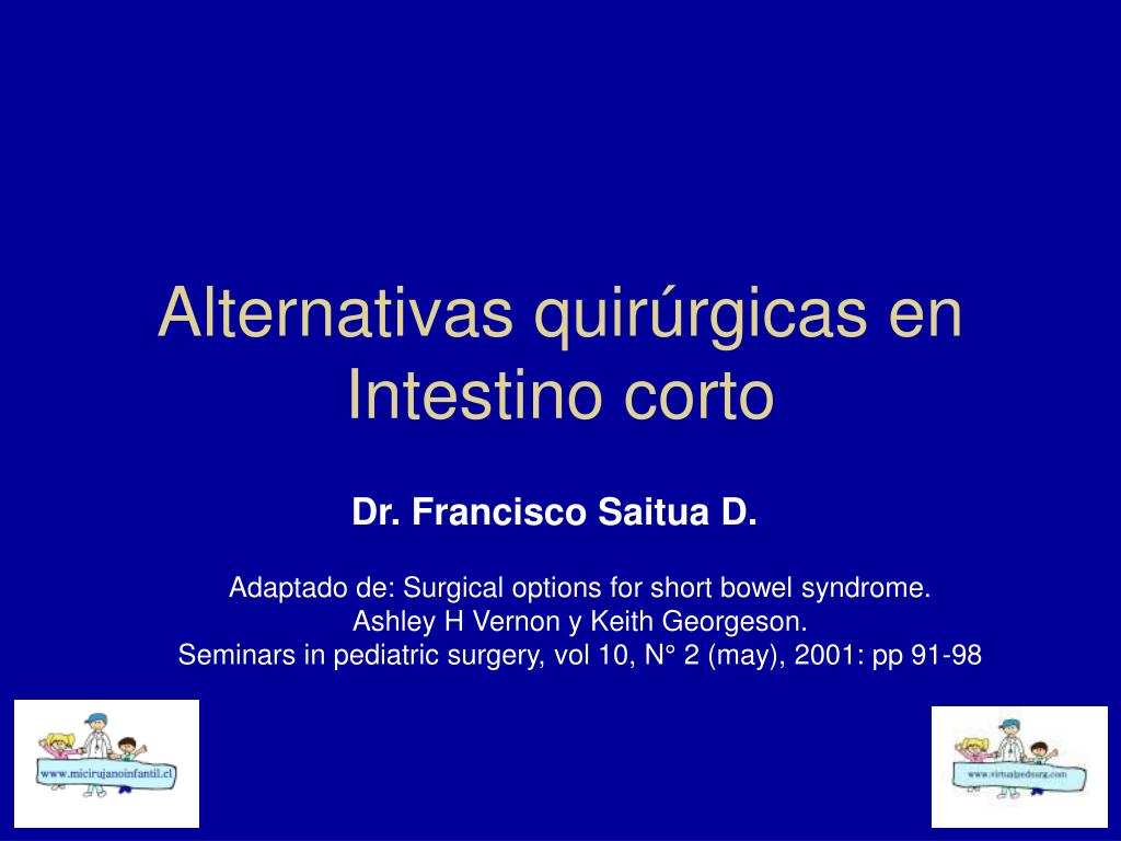 Alternativas quirúrgicas en Intestino corto