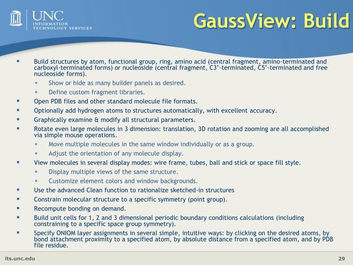 GaussView: Build