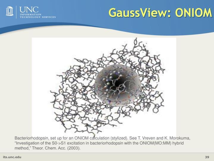 GaussView: ONIOM