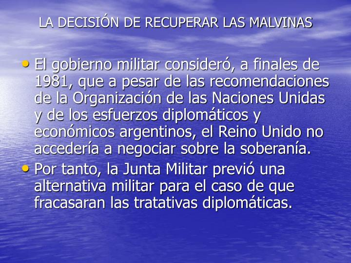 LA DECISIÓN DE RECUPERAR LAS MALVINAS