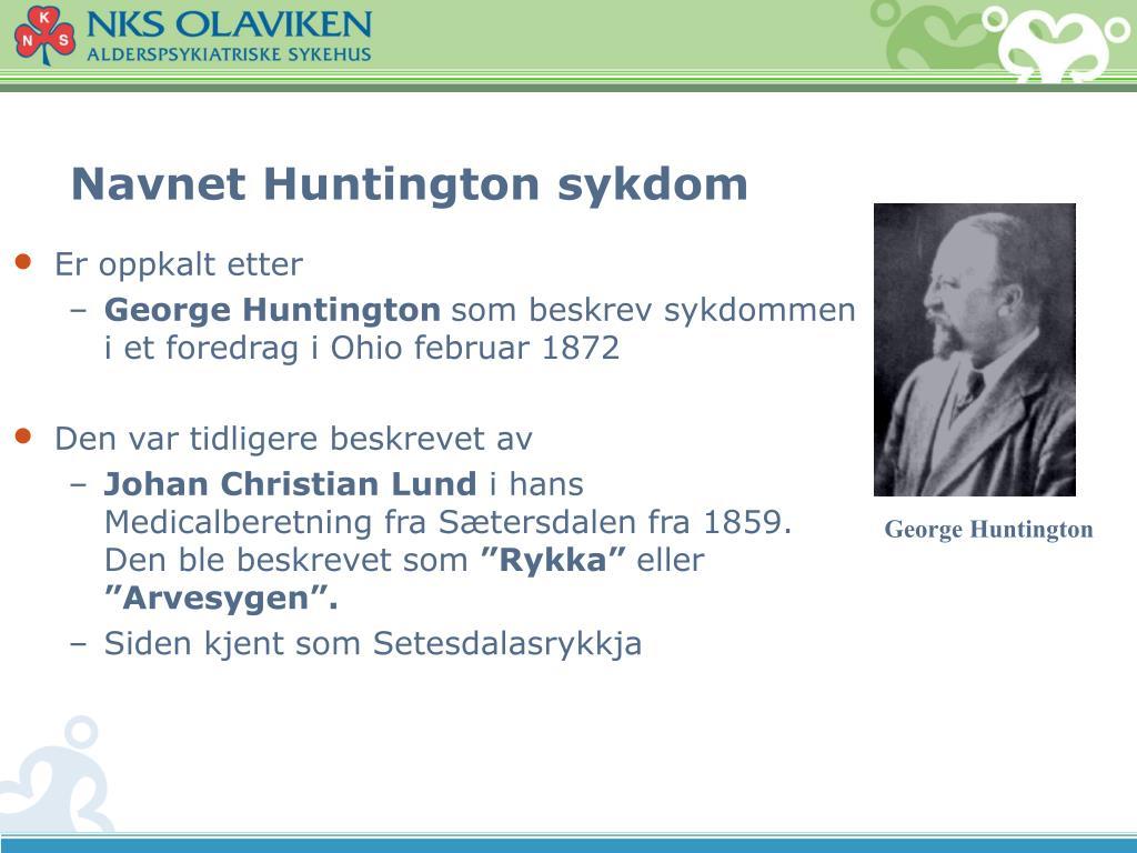 Navnet Huntington sykdom
