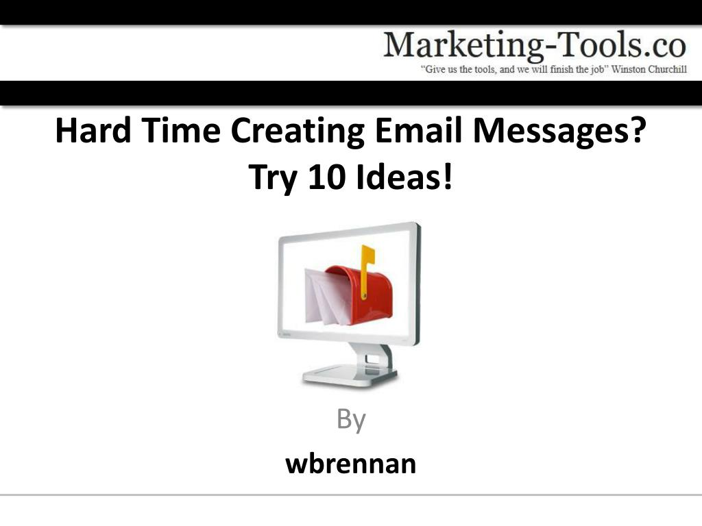 Hard Time Creating Email Messages?