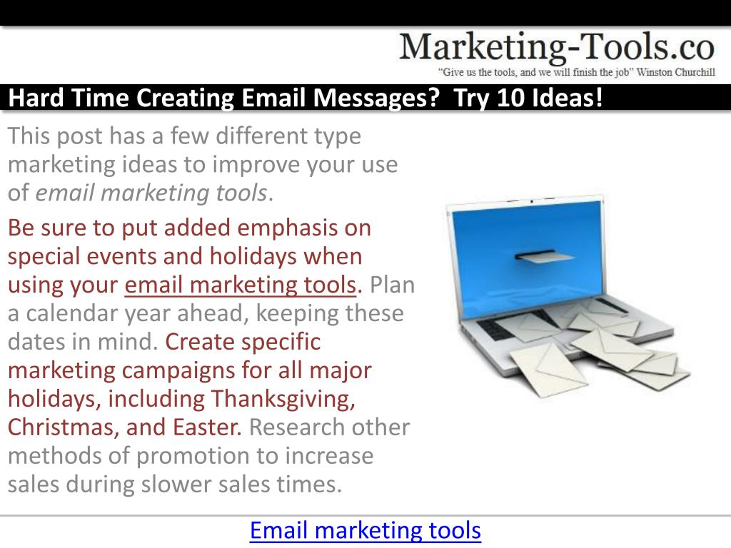 Hard Time Creating Email Messages?  Try 10 Ideas!