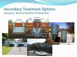 secondary treatment options aquapoint bioclere modified trickling filter