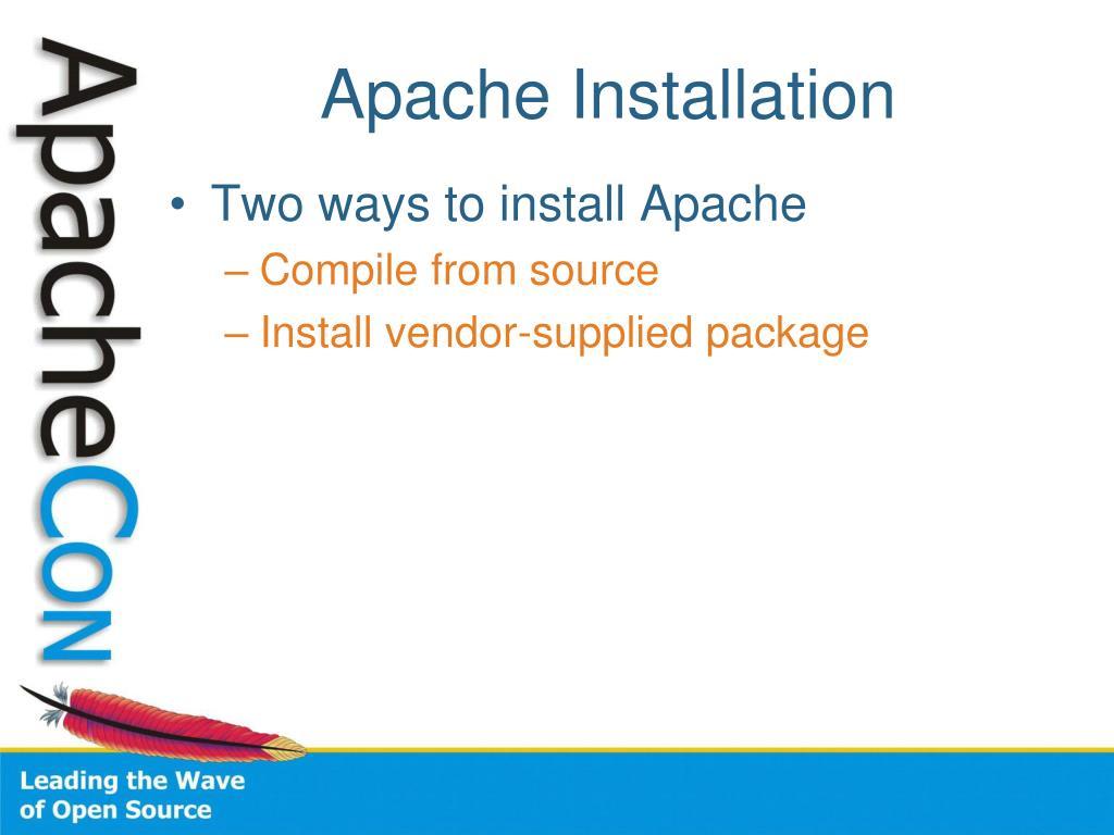 Apache Installation
