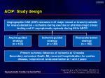 acip study design