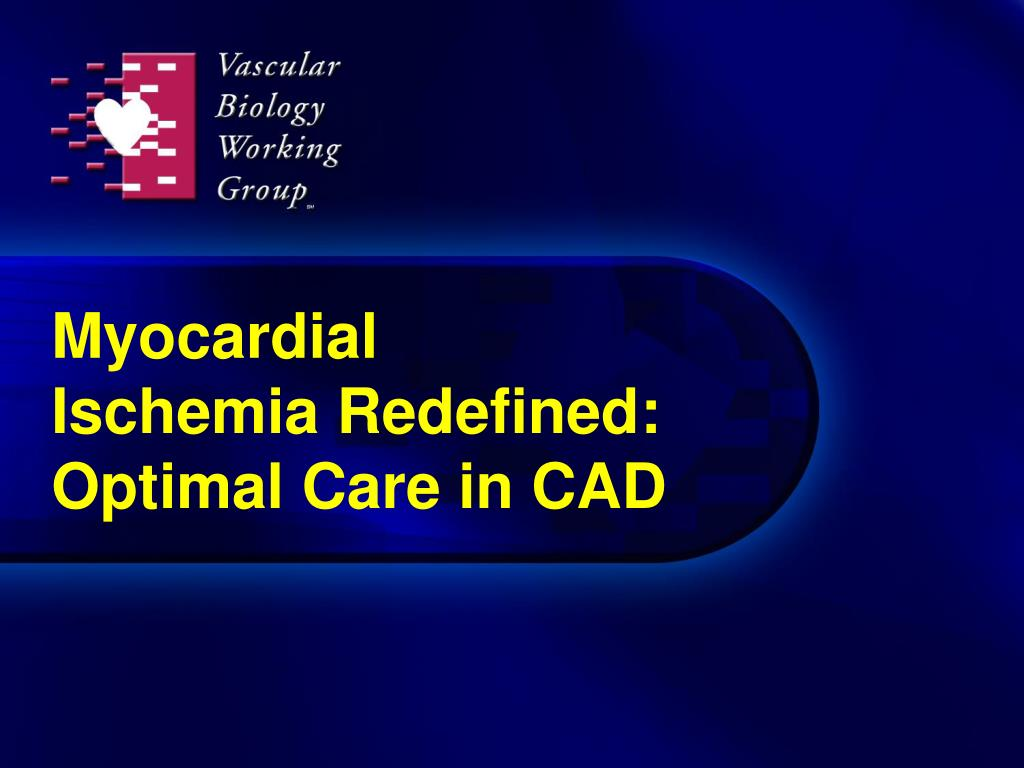 myocardial ischemia redefined optimal care in cad