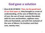 god gave a solution