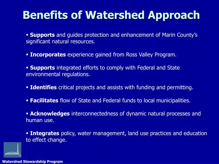 Benefits of watershed approach