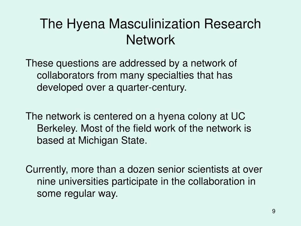 The Hyena Masculinization Research Network