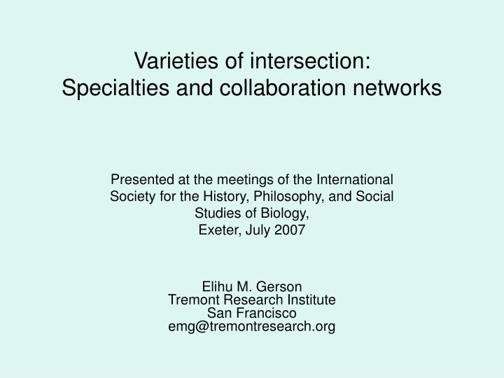 Varieties of intersection specialties and collaboration networks l.jpg