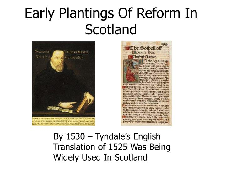 Early plantings of reform in scotland3