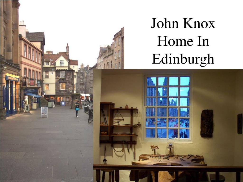 John Knox Home In Edinburgh