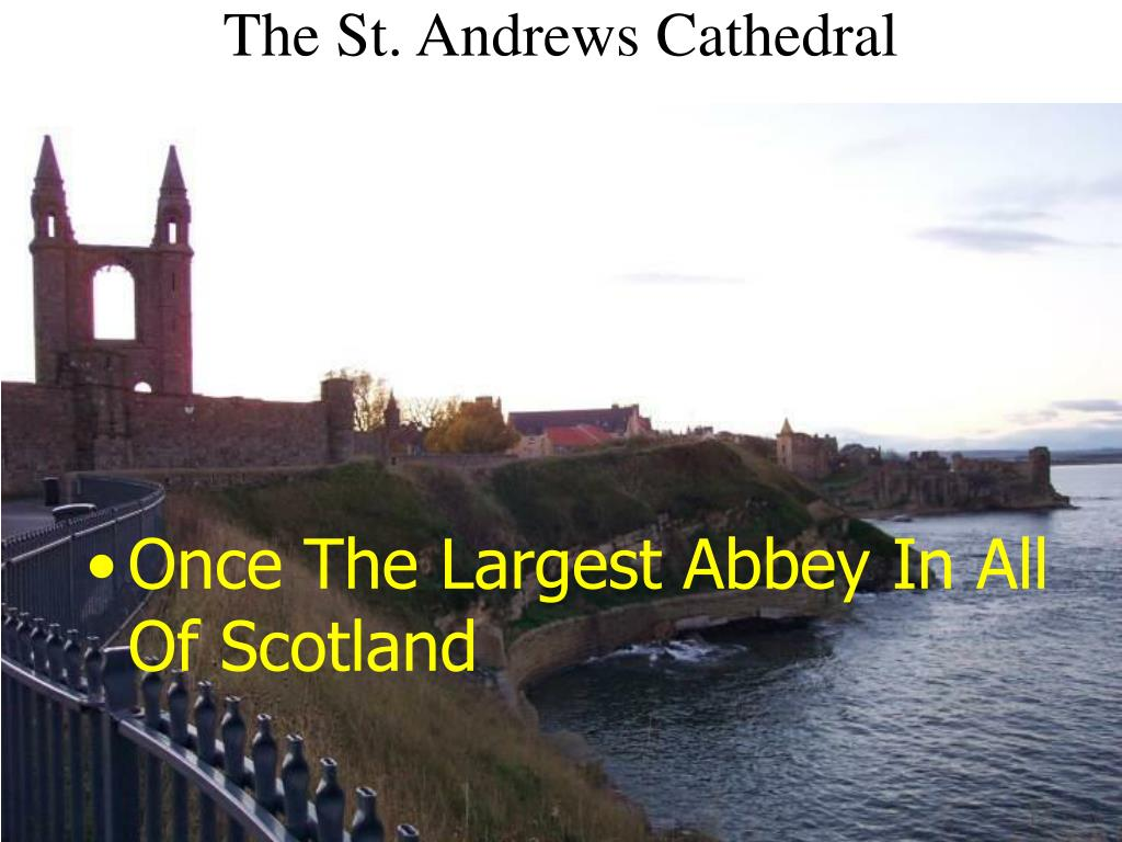 The St. Andrews Cathedral
