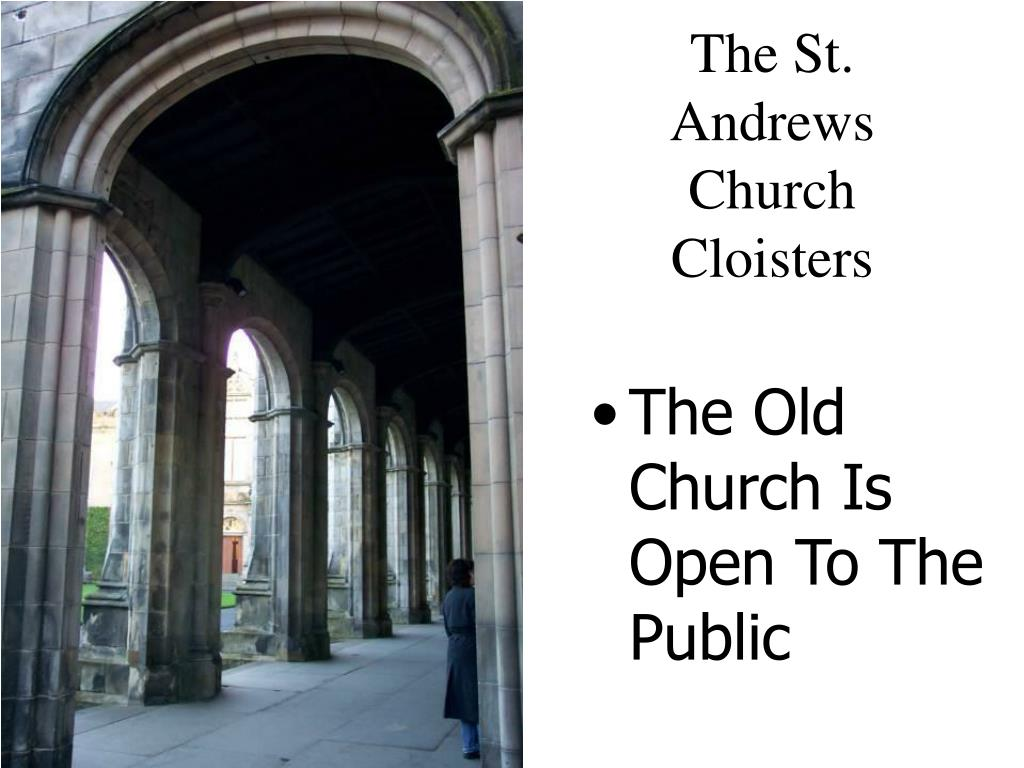 The St. Andrews Church Cloisters