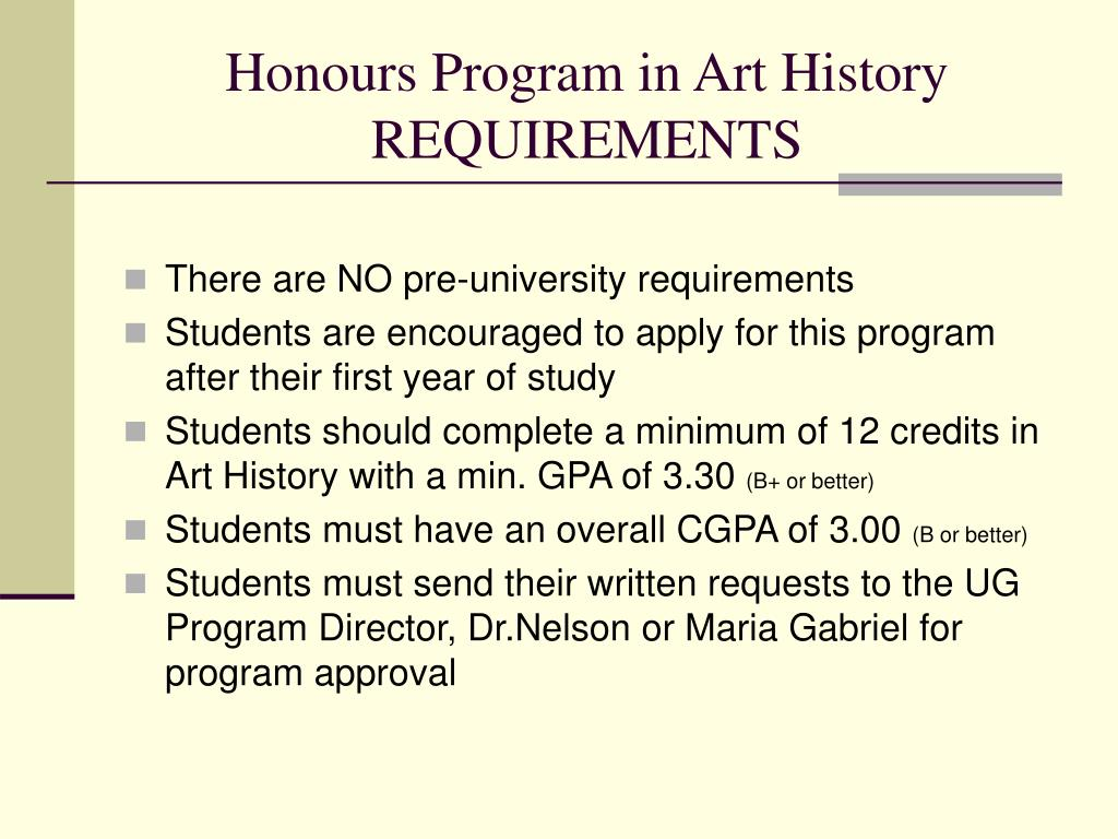Honours Program in Art History  REQUIREMENTS