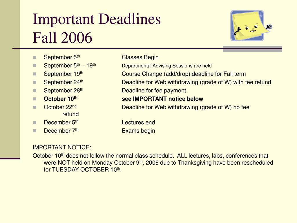 Important Deadlines