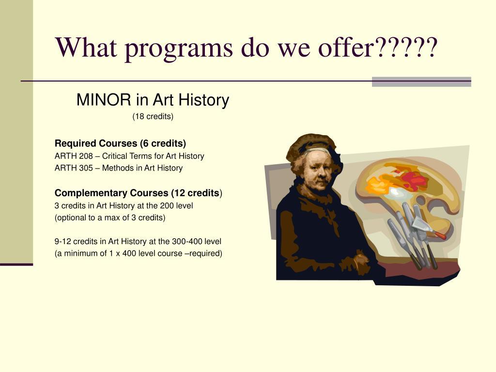 What programs do we offer?????