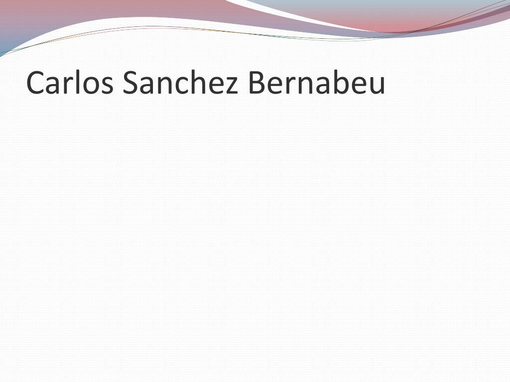 Carlos Sanchez Bernabeu